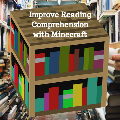 improve reading comprehension with minecraft image