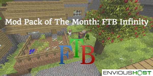 Mod Pack of The Month: FTB Infinity - EnviousHost com Game